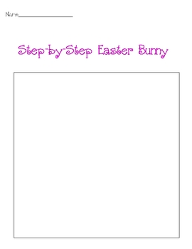 Following Directions:  How to draw an Easter Bunny