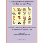 Following Directions the Fun and Easy Way -Beginners 1