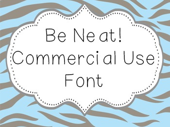 Font for Commercial or Personal Use~ Be Neat!