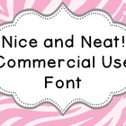 Font for Commercial or Personal Use~ Nice and Neat!