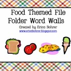 Food Themed File Folder Word Walls