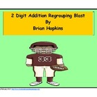 Football 2 Digit Addition Regrouping Blast Common Core