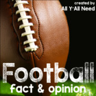 Football: Fact and Opinion