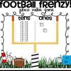 Football Frenzy Common Core Aligned Place Value Game