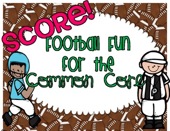 Football Fun for the Common Core