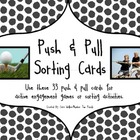 Force & Motion: Push & Pull Sorting Cards