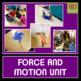 Force and Motion Science Unit for Early Elementary