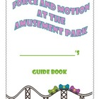 Force and Motion at the Amusement Park- One Week Unit