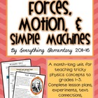 **UPDATED** Forces, Motion, and Simple Machines for Primar