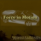 Forces of Motion Notes