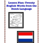Foreign Words in English: 20 English Words From The Dutch