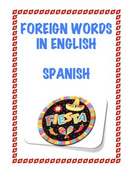 Foreign Words in English: 25 Words from Spanish