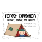 Forest Expedition! {Literacy, Science, and Writing Activities}