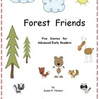 First Grade Stories and Comprehension about Forest Friends