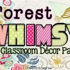 Forest Whimsy: A Classroom Decor Pack!