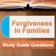 Forgiveness in Families study guide