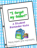 Forgotten Folder: A Student Reminder Note
