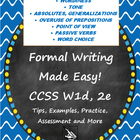 Formal Writing (Register) Toolkit--CCSS W1d,2e--Tips, Exam