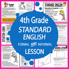 Formal vs Informal Standard English-4th Grade Common Core Lesson