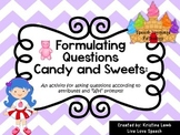 Formulating Candy Questions