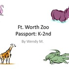 Fort Worth Zoo Passport - Lower Grades