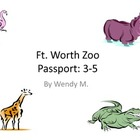 Fort Worth Zoo Passport - Upper Grades