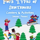 Four Types of Sentences: Centers & Activities Kit {Winter Theme}