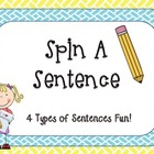 Four Types of Sentences &quot;Spin A Sentence&quot;