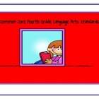 Fourth Grade Common Core Language Arts Standards