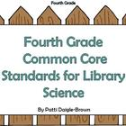 Fourth Grade Library Science Common Core Standards with Re