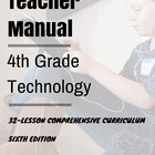 Fourth Grade Technology--5th ed: 32 Lessons Every Fourth G