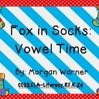 Fox in Socks: Vowel Time