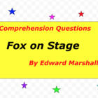 Fox on Stage by Edward Marshall