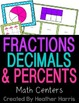 Fraction Centers: Fractions, Decimals & Percents