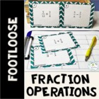 Fraction Operations Footloose and Problem Solving
