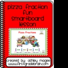 Fraction Pizza Fun SmartBoard Lesson