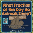 Fraction Project- What Fraction of the Day Do Animals Sleep?
