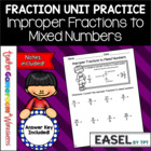 Fraction Unit - Improper to Mixed Numbers Worksheet