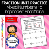 Fraction Unit - Mixed Numbers to Improper Fractions
