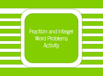 Fraction and Integer Word Problems activity