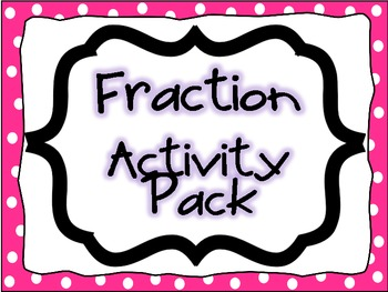 Fractions Activity Packet, Task Cards, Math Centers