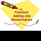 Fractions - Adding with Like Demoninators