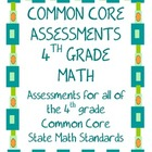 Common Core Math Assessments for the 4th Grade