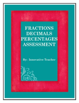 Fractions, Decimals, Percentages Assessment