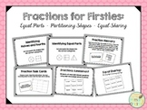 Fractions for Firsties:  Equal Parts, Partitioning Shapes,
