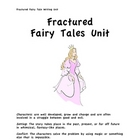 Fractured Fairy Tale story map, mini lessons, fantasy writing