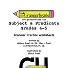 Fragments - Subject and Predicate Practice