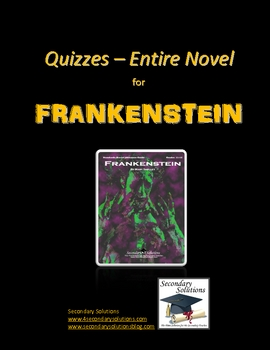 Frankenstein Reading Quizzes - Entire Novel