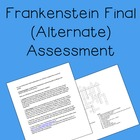 Frankenstein alternate final assessment