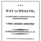"Franklin's ""The Way To Wealth"""